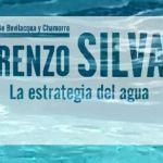 8-sorbos-de-inspiración-la-estrategia-del-agua-de-lorenzo-silva-libro-sinopsis-opinión-frases