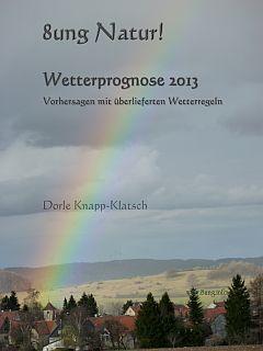 E-book-Tipp: Wetterprognose 2013 – Vorhersagen mit überlieferten Wetterregeln