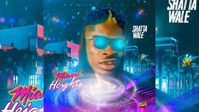 Shatta Wale Miami Height Mp3 Download