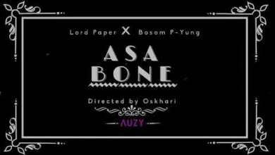 Photo of Lord Paper – Asa Bone ft Bosom P-Yung.