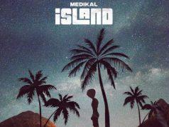 Medikal - Island (Full Ep)