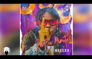 Masicka Just A Minute