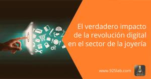 La revolucion digital en el sector de la joyeía - 925lab