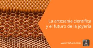 925lab - Joyería y artesanía científica