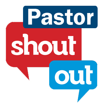 Pastor Shout Out