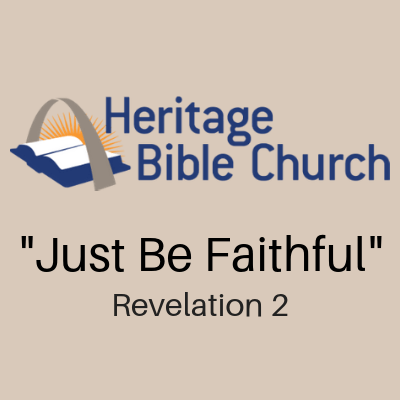 Just Be Faithful - Heritage Bible Radio