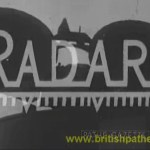 An introduction to Radar filmed in the 1950's - a short video clip