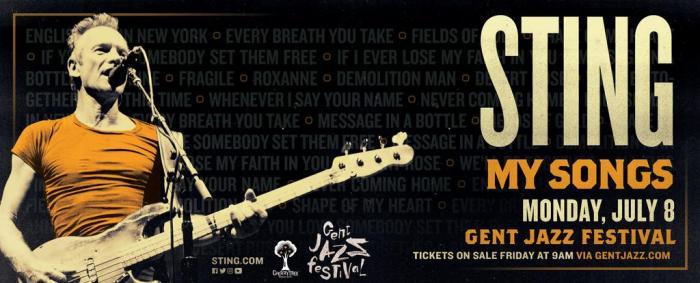 Gent Jazz strikt exclusief optreden van Sting