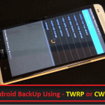 How To Fully Backup And Restore Android Phone – Nandroid Backup