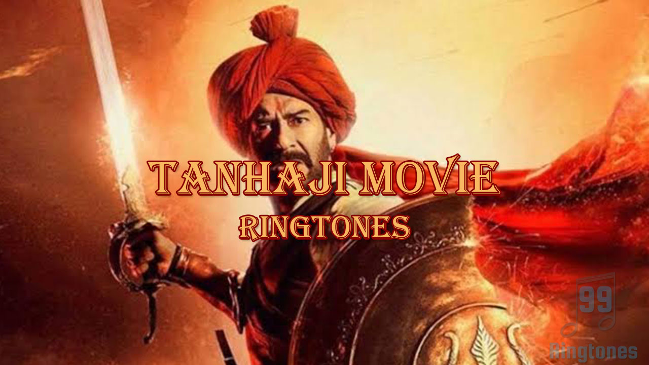 Ra Ra Ra Song Ringtone From Tanaji Movie Download Song Ringtones To Your Mobile Phone 99ringtones