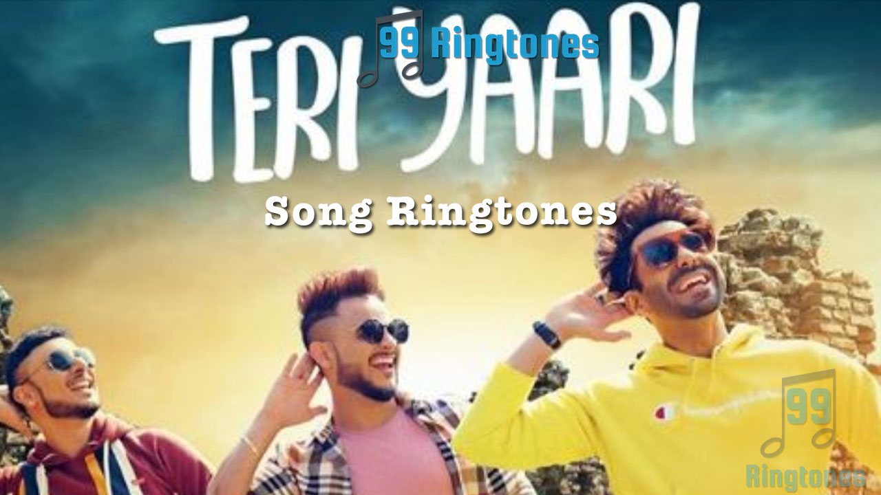 Teri Yaari Song Ringtone - Millind Gaba - Download Song Ringtones to your  mobile phone - 99Ringtones
