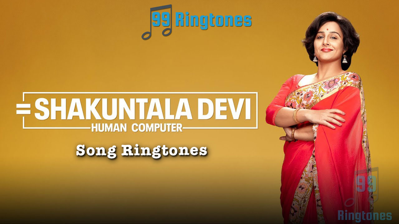 Shakuntala Devi Hindi Movie Ringtones Download