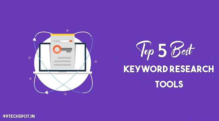 Top 5 Best Free Keyword Research Tools For blogger