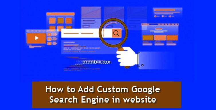 How To Add Google Custom Search Box On Website