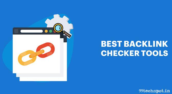 Top 5 Best  Backlink Checker Tools Blogger Ke Liye