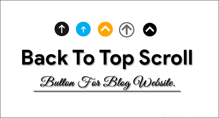 Stylish Back To Top Button For Blog Website