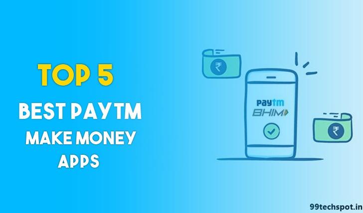5 Best Paytm Me Paise Kamane wala apps 2021