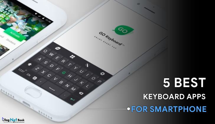 Top 5 Wonderful Keyboard Apps For Android