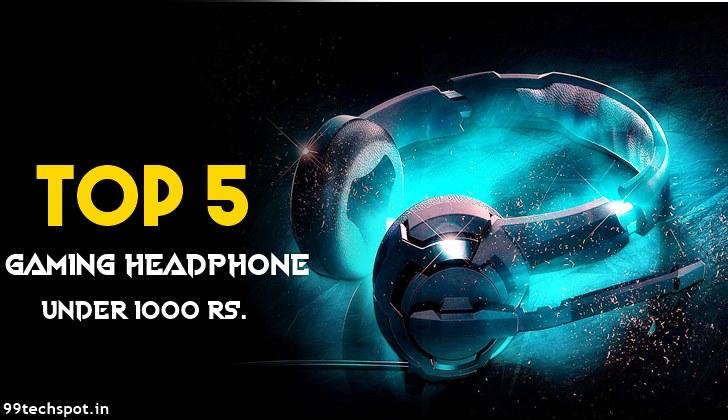 Top 5 Best Gaming Headphones Under 1000 Rs.