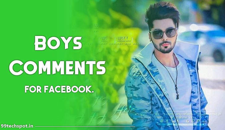 [500+] Comment For Boys Pic On FB Instagram Facebook