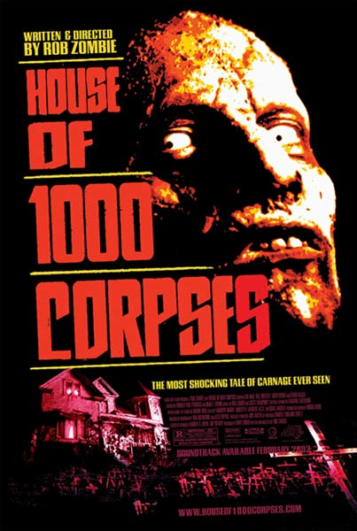 #1 House of 1,000 Corpses (2003)