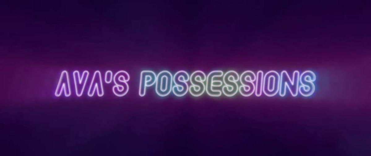 #317 Ava's Possessions (2015)