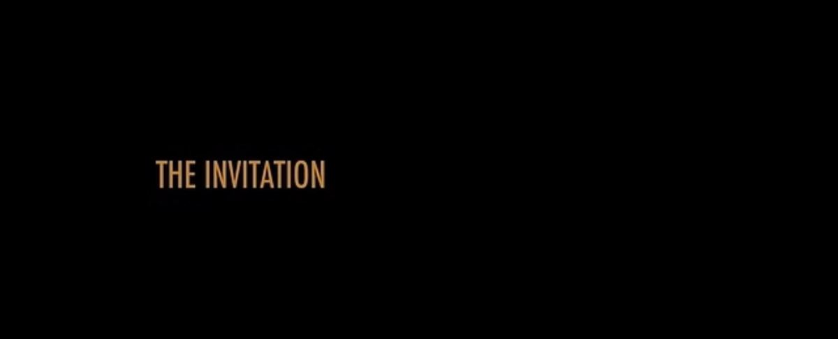 #312 The Invitation (2015)