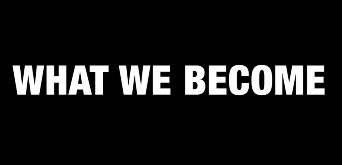#331 What We Become (2015)