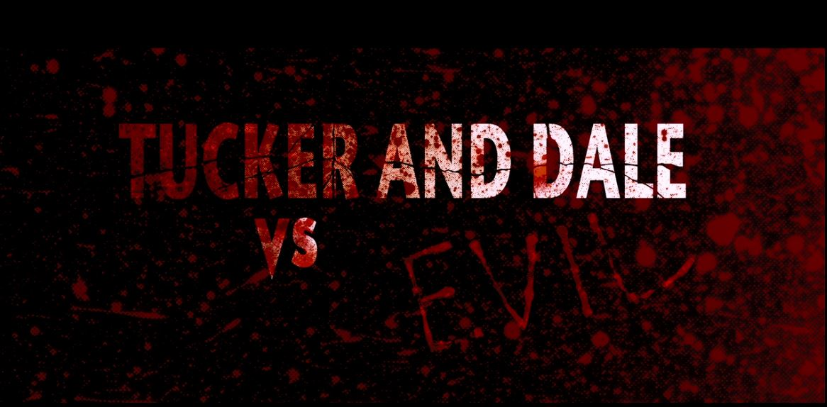 #364 Tucker and Dale vs. Evil (2010)