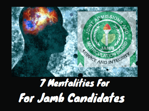 mentalities of jamb candidates