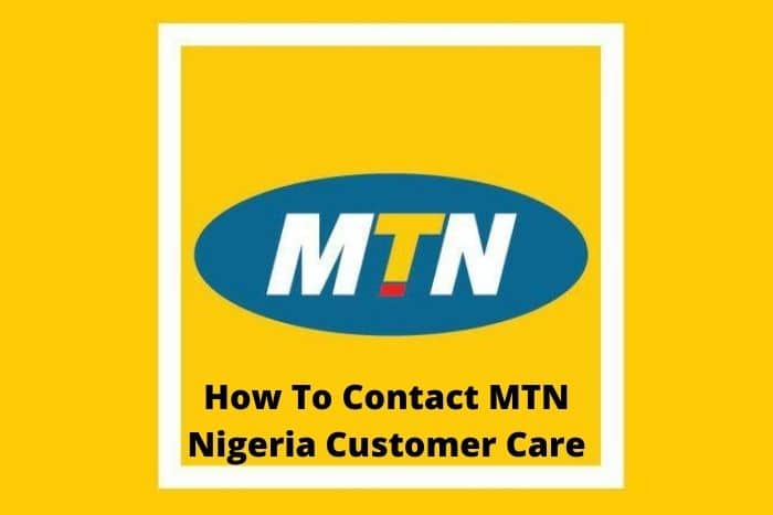 How To Contact MTN Nigeria Customer Care
