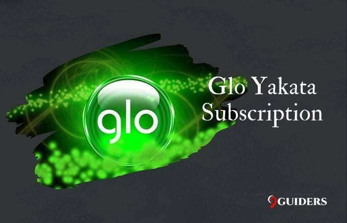 Glo Yakata Subscription