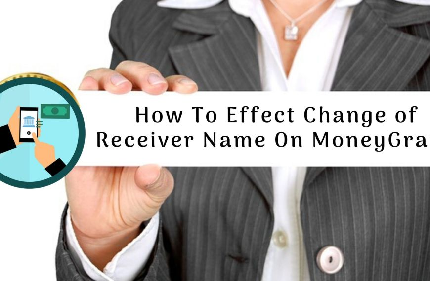 How To Effect Change of Receiver Name On MoneyGram Transaction