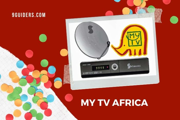 The Complete MYTV Africa Guide 2021
