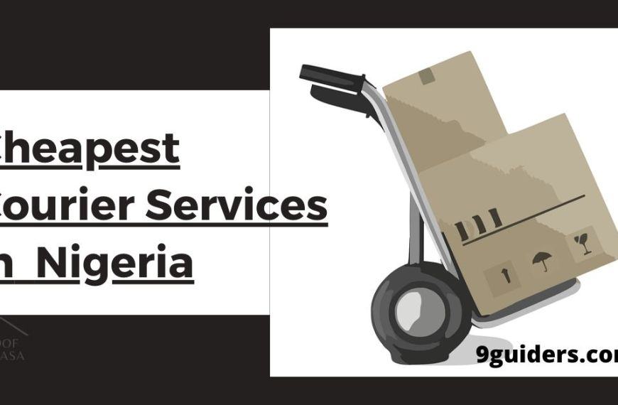 Top 7 Best Cheapest Courier Services in Nigeria 2020