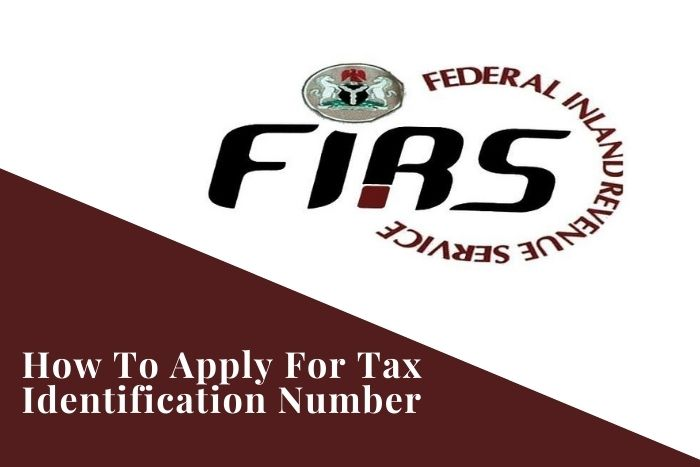 How To Apply For Tax Identification Number