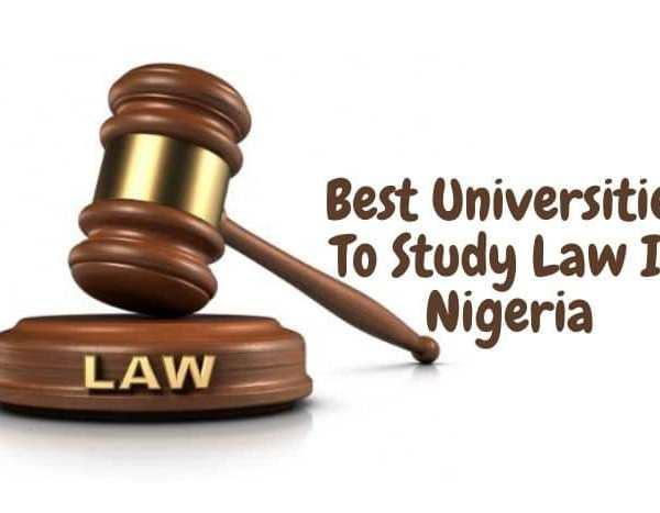 Top 23 Best Universities To Study Law In Nigeria