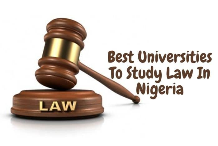Top 23 Best Universities To Study Law In Nigeria