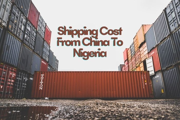 Shipping Cost From China To Nigeria