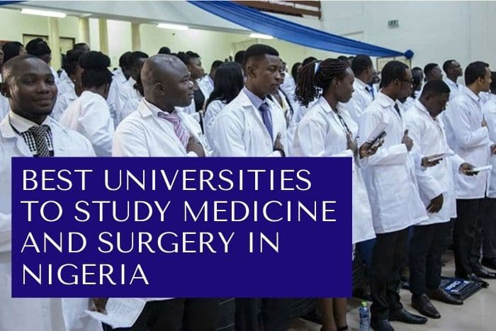 Universities To Study Medicine And Surgery In Nigeria