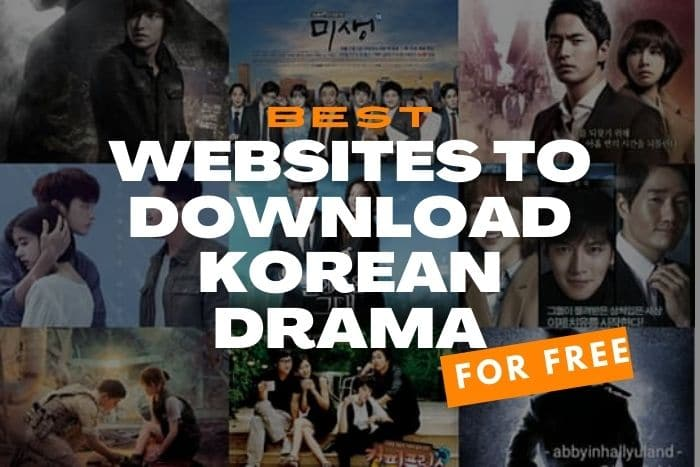 9 Best Websites To Download Korean Dramas With English Subtitles For Free