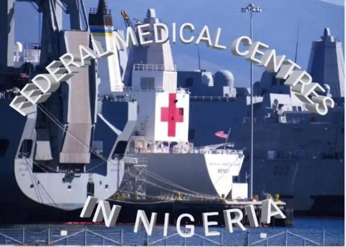 federal medical centres in Nigeria