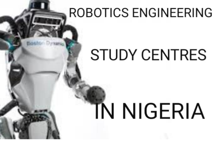 Robotics Engineering Study Centres In Nigeria
