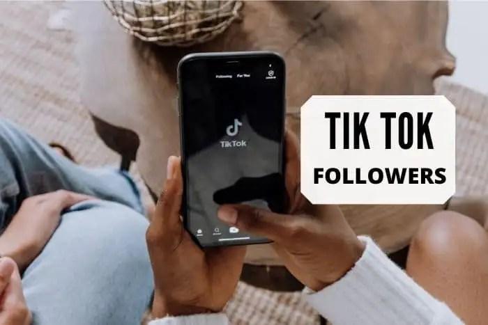 How To Get More TikTok Followers