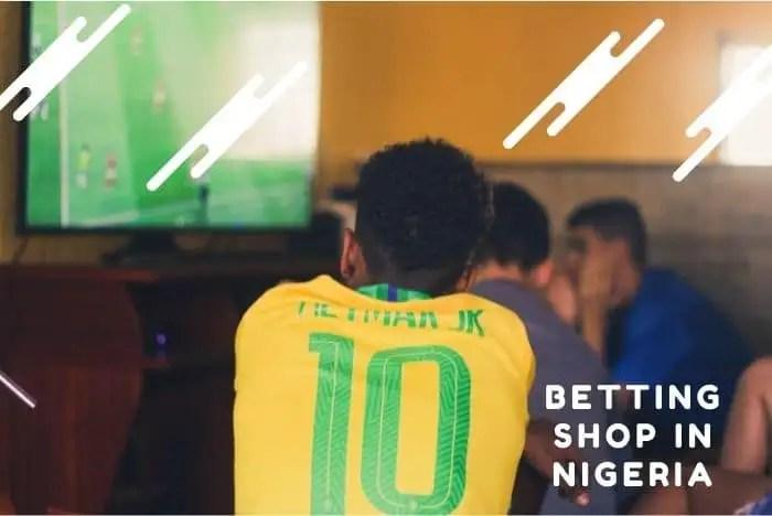betting shop in Nigeria