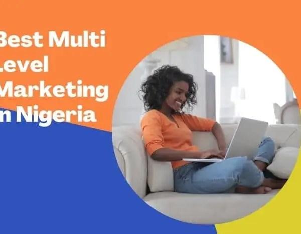 Top Good Network Marketing Companies In Nigeria