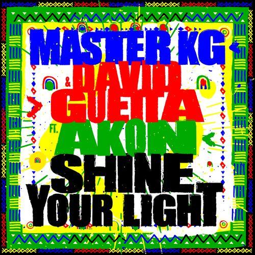 Master KG Shine Your Light feat Akon