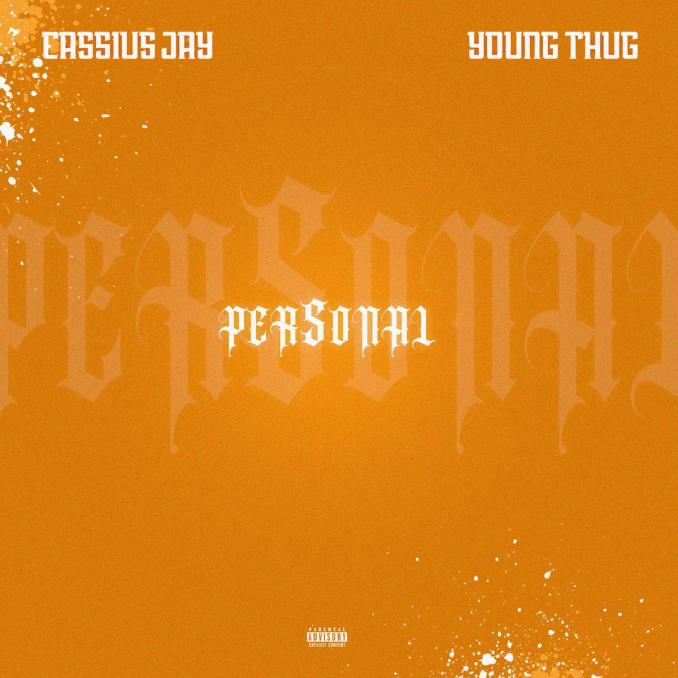 Cassius Jay Personal ft. Young Thug
