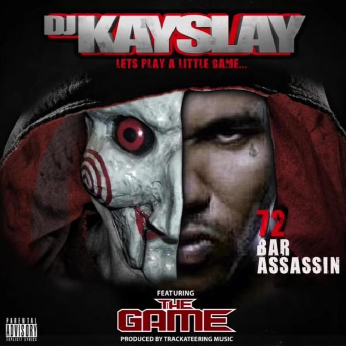 DJ Kay Slay 72 Bar Assassin The Game