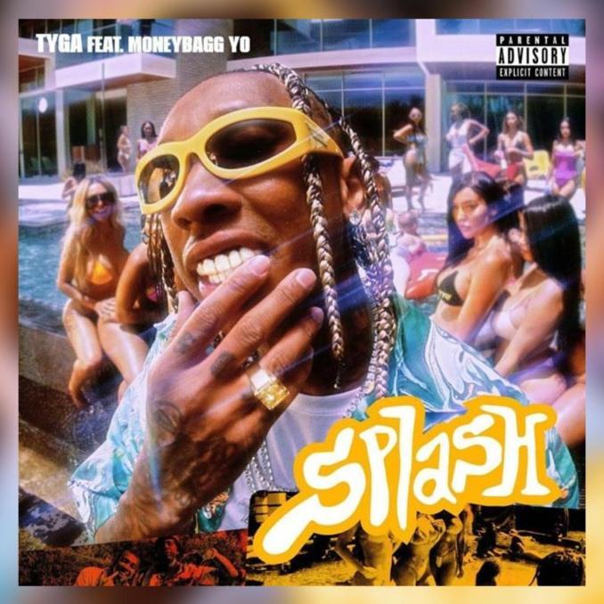 Tyga Splash MoneyBag Yo